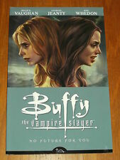 BUFFY THE VAMPIRE SLAYER VOLUME 2 NO FUTURE FOR YOU   9781593079635