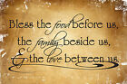 BLESS THE FOOD BEFORE US... Vinyl Wall Decal Sticker Art Quote