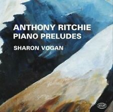 Anthony Ritchie: Piano Preludes New CD