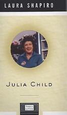 Julia Child (Penguin Lives Biographies) Shapiro, Laura Hardcover