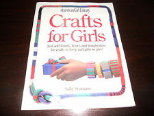 Crafts for Girls by Sally Seamans American Girl Library