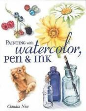 Painting With Watercolor, Pen & Ink-ExLibrary
