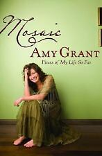 Mosaic: Pieces of My Life So Far, Grant, Amy, Good Book