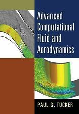 Cambridge Aerospace: Advanced Computational Fluid and Aerodynamics 54 by Paul...