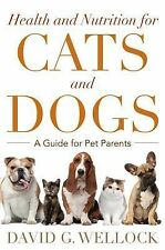 Health and Nutrition for Dogs and Cats: A Guide for Pet Parents-ExLibrary