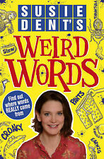 Susie Dent's Weird Words, Dent, Susie, New condition, Book