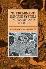 The Ruminant Immune System in Health and Disease by W. Ivan Morrison (2009,...