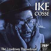 Lowdown Throwdown 1997 by Cosse, Ike *NO CASE DISC ONLY*