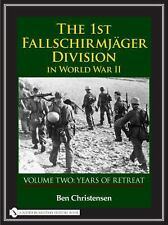 Book - The 1st Fallschirmjäger Division in World War II: Vol 2 Years of Retreat