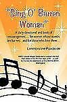 ''sing O` Barren Woman'' : A daily devotional and book of encouragement......