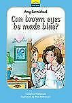 Amy Carmichael: Can Brown Eyes by Made Blue? by Catherine MacKenzie Hardcover