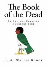 Book of the Dead: The Book of the Dead : An Ancient Egyptian Funerary Text by...