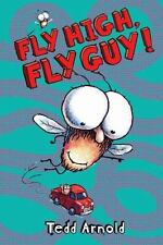 Fly Guy #5: Fly High, Fly Guy!