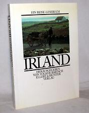 IRLAND - Ein Reise-Lesebuch - Volker Bartsch (Hrsg)