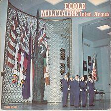 """45 T SP ECOLE MILITAIRE INTERARMES """"LA PRIERE"""" (PROMOTION DU SOUVENIR 1971 1972)"""