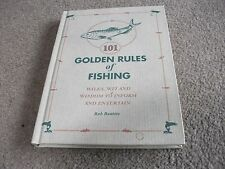 101 GOLDEN RULES OF FISHING BOOK BY ROB BEATTIE-GOOD CONDITION-HARDBACK