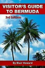 Visitor's Guide to Bermuda - 3rd Edition Howard, Blair Books-Acceptable Conditio