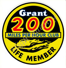 Grant 200 mph club sticker.  Z051