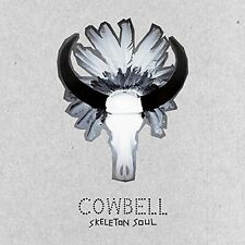 COWBELL - SKELETON SOUL   CD NEU