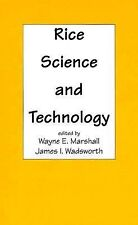 Rice Science and Technology Vol. 59 by Wayne E. Marshall (1993, Hardcover)