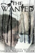 The Wanted 4 by Lauren Nicolle Taylor (2014, Paperback)