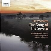 Carducci String Quartet Ian Venables: The Song of the Severn CD