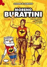 Moreno Burattini Lezioni di Fumetto
