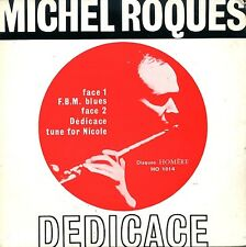 Michel Roques 45 Dedicace - Rare 60's French Free Jazz Disques Homere - HEAR