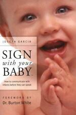 Sign with Your Baby - ASL Baby Sign Language Book : How to Communicate with Infa