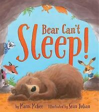 Bear Can't Sleep! by Marni McGee (2015, Picture Book)