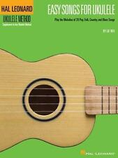 Easy Songs for Ukulele : Play the Melodies of 20 Pop, Folk, Country, and...