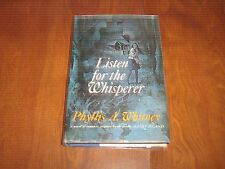 Listen for the Whisperer by Phyllis A. Whitney (1972, Hardcover w/ DJ)