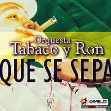 Orquesta Tabaco y Ron Que Se Sepa CD