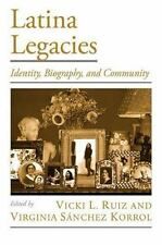 Latina Legacies: Identity, Biography, and Community (Viewpoints on American Cult