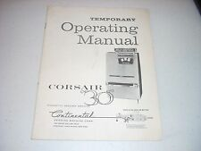 "CONTINENTAL Corsair ""30"" Cigarette Vending Machine Manual 1958 16 pgs Original"