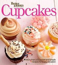 Better Homes and Gardens Cupcakes: More than 100 sweet and simple recipes for ev