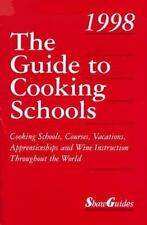 The Guide to Cooking Schools (10th ed), Kaplan, Dorlene, Good Book