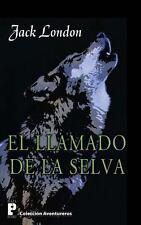 El Llamado de la Selva by Jack London (2012, Paperback)