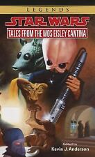 Star Wars - Legends: Tales from Mos Eisley Cantina by Kevin Anderson and...