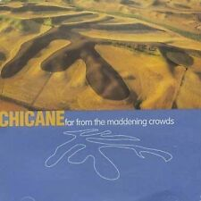 Chicane CD. Far from the Maddening Crowds
