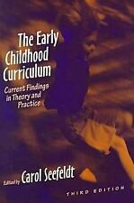 The Early Childhood Curriculum: Current Findings in Theory and Practice (Early C
