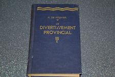 LE DIVERTISSEMENT PROVINCIAL - Henri de REGNIER - Albin MICHEL 1925