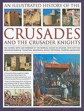 An Illustrated History of the Crusades and the Crusader Knights