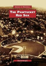 Pawtucket Red Sox, The (Images of Baseball)-ExLibrary