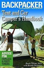 Tent And Car Camper's Handbook: Advice for Families & First-timers Backpacker M