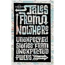 NEW Tales from Nowhere by Pico Iyer, Simon Winchester, Tim Cahill
