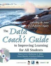 The Data Coach's Guide to Improving Learning for All Students: Unleashing the ..