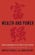 Wealth and Power: China's Long March to the Twenty-first Century by Orville Sche