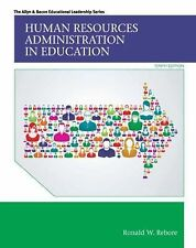Human Resources Administration in Education by Ronald W. Rebore (2014,...