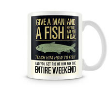 Fun_240 Give a man a fish... Funny gift printed mugs cup birthday